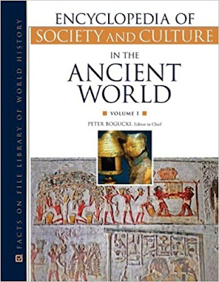 Encyclopedia of Society and Culture in the Ancient World by Peter I. Bogucki