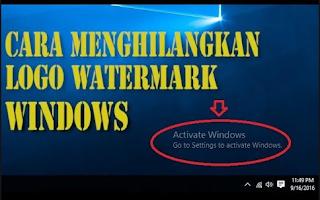 Cara Menghilangkan Watermark Windows Activate di laptop atau PC