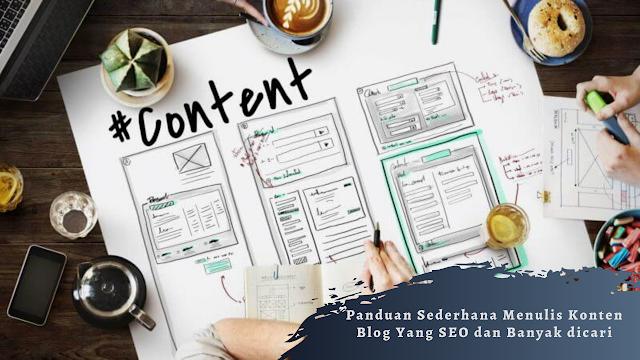 Panduan Sederhana Menulis Konten Blog Yang SEO dan Banyak dicari