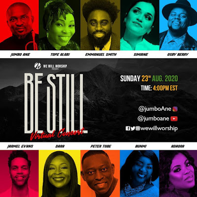 WE WILL WORSHIP 2020 - BE STILL Virtual Concert