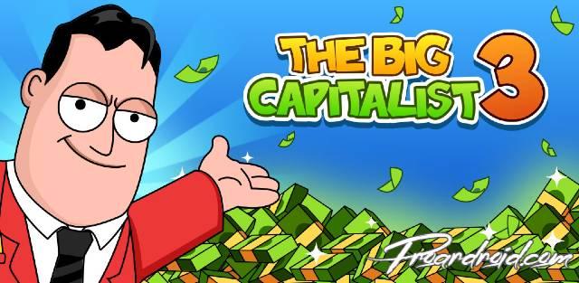 تحميل لعبة  The Big Capitalist 3 APK النسخة المهكرة