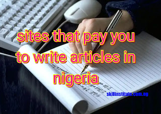 nigerian sites that pays you to write articles in nigeria