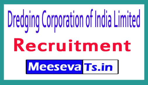 Dredging Corporation of India Limited DCIL Recruitment