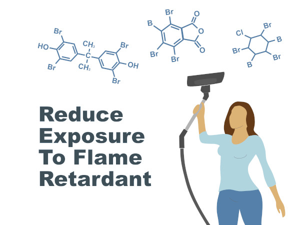 reduce, avoid, clean flame retardants in the home