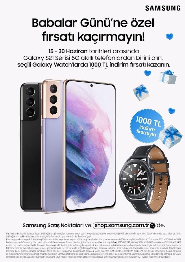 Samsung'dan Babalar Günü'ne özel kaçırılmayacak akıllı telefon ve saat kampanyası