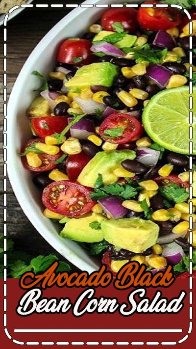 Avocado Black Bean Corn Salad ~ fast, easy, fresh and colorful! No cooking required - just chop the veggies and toss with a zesty Cilantro Lime Dressing.