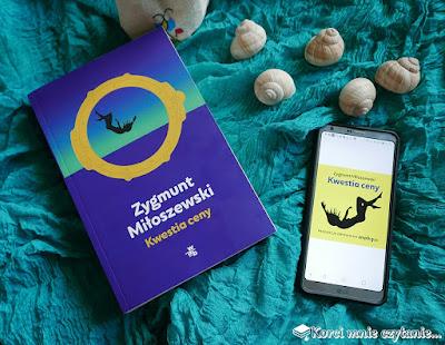 """Zygmunt Miłoszewski """"Kwestia ceny"""""""