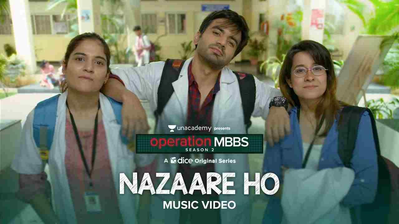 नजारे हो Nazaare ho lyrics in Hindi Operation mbbs 2 Karthik Rao Hindi Song