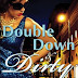 Double Down and Dirty L.A. Lewis