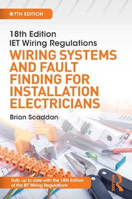 IET Wiring Regulations: Wiring Systems and Fault Finding for Installation Electricians 7th Edition