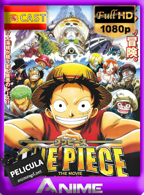 One Piece: La Aventura Sin Salida (2003) [Castellano] [1080p] [GoogleDrive] AioriaHD