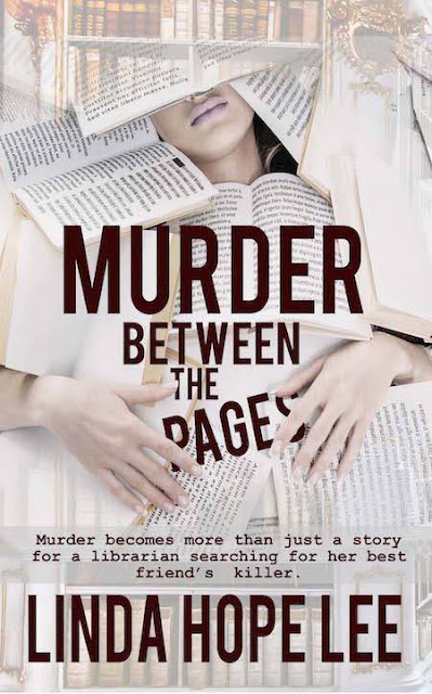 Murder Between the Pages (The Nina Foster Mystery Series Book 1)  by Linda Hope Lee