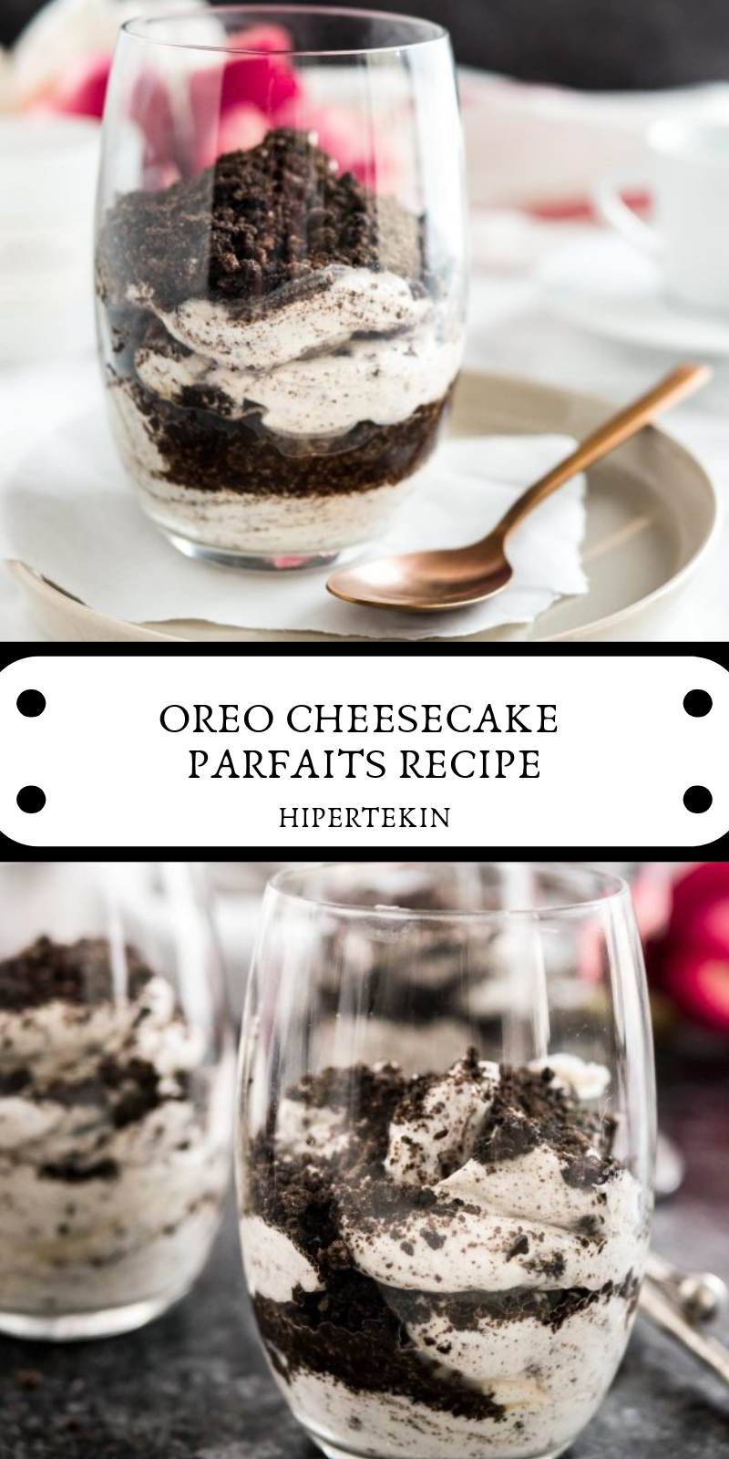 OREO CHEESECAKE PARFAITS RECIPE