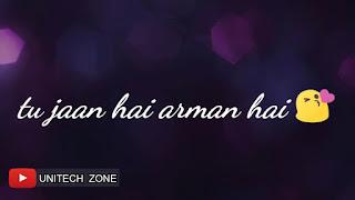 Tu Jaan Hai Whatsapp Status Love Video