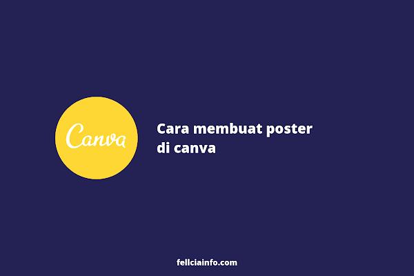 Cara Membuat Poster di Canva (Keren!)