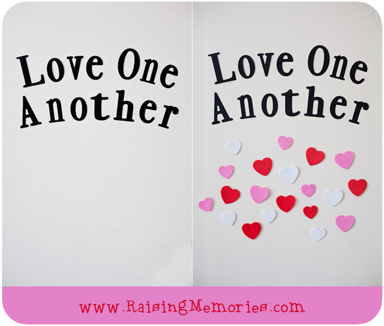 Valentine Love One Another Wall by www.RaisingMemories.com