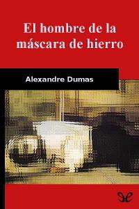 Portada del libro el hombre de la máscara de hierro epub y pdf gratis
