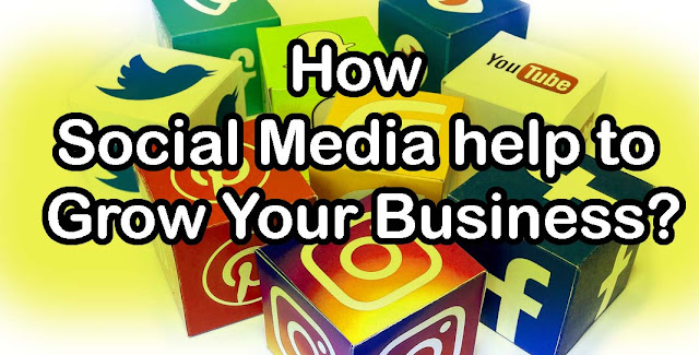 How Social Media Help you to grow business