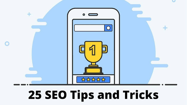 Why SEO important? 25 SEO Tips You Need to Know to Increase Organic Visitors