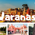 Varanasi Know All Detail About Varanasi Before Visit, Famous Place in Varanasi To Visit