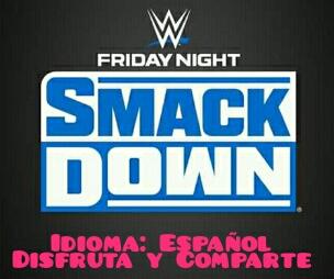 Ver Repetición y Resultados de Wwe Smackdown 28 de Febrero 2020 en Español Completo