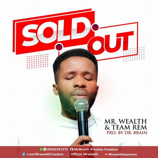 Download Sold Out By Mr Wealth Mp3