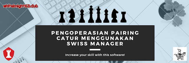 Cara Pairing menggunakan Swiss Manager