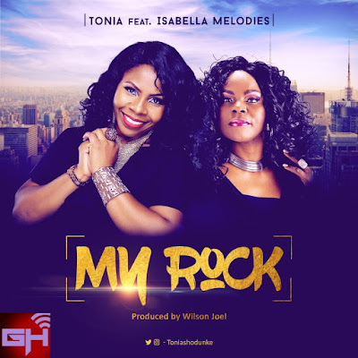 Music: My Rock – Tonia Shodunke Ft. Isabella