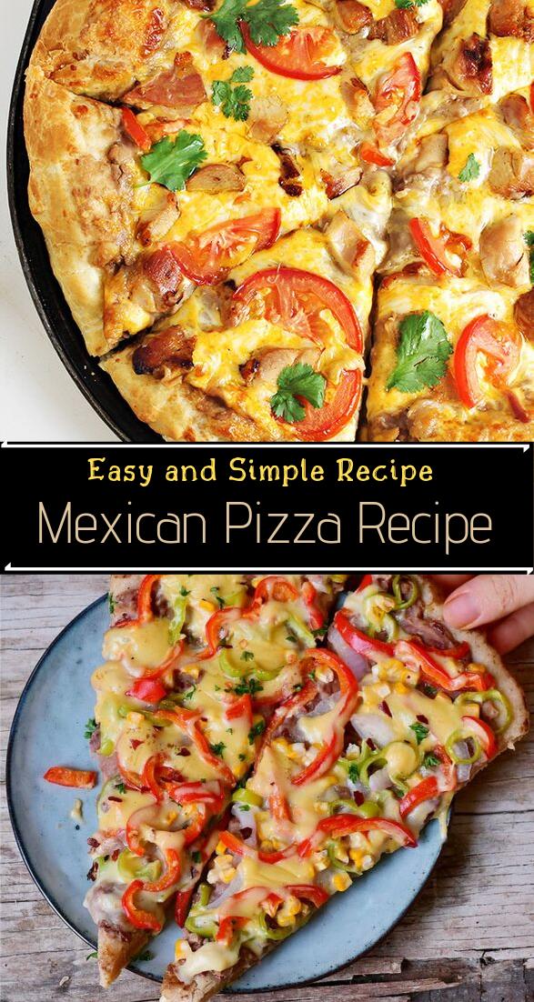 Mexican Pizza Recipe #dinnerrecipe #food #amazingrecipe #easyrecipe