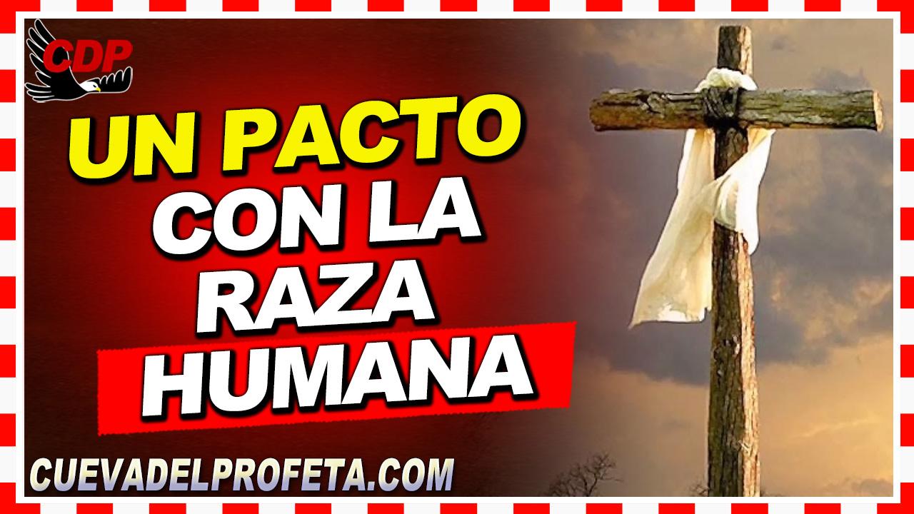Un pacto con la raza humana  - William Branham en Español