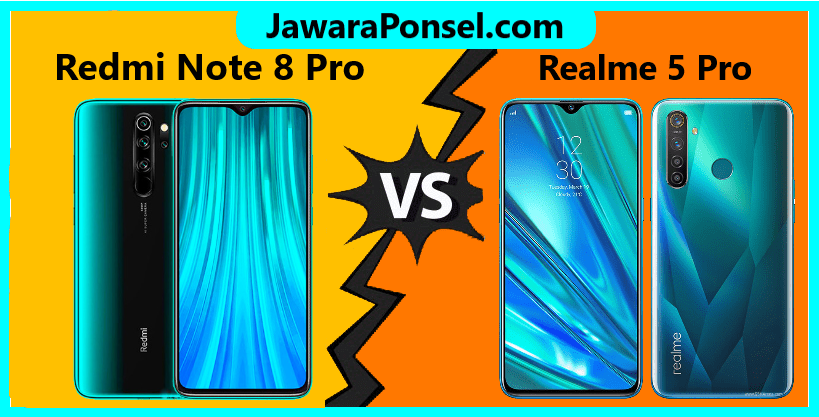 Perbandingan Spesifikasi Redmi Note 8 Pro dan Realme 5 Pro