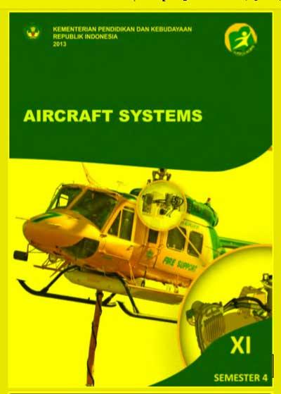 Buku Siswa Aircraft Systems SMK Kelas 11 (XI) Semester 4 Kurikulum 13