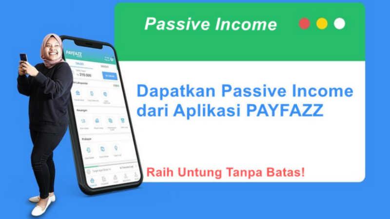 Cara Mendapatkan Passive Income di Payfazz