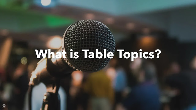 What is table topics cover.