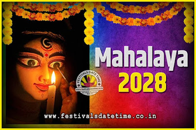 2028 Mahalaya Puja Date and Time Kolkata, 2028 Mahalaya Calendar