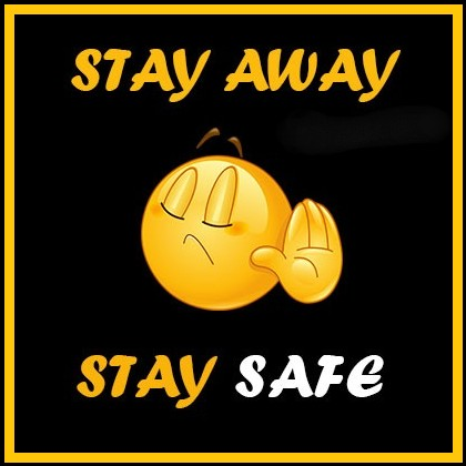 stay away stay safe