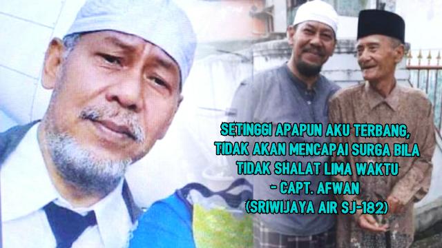 Bikin Merinding, Nasihat Pilot Sriwijaya Air Captain Afwan Soal Shalat dan Akhirat