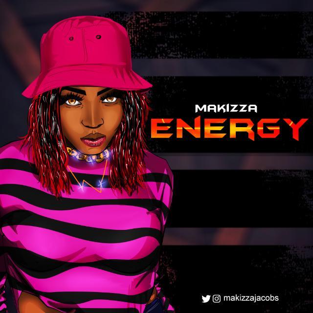 DOWNLOAD MUSIC: Makizza - Energy