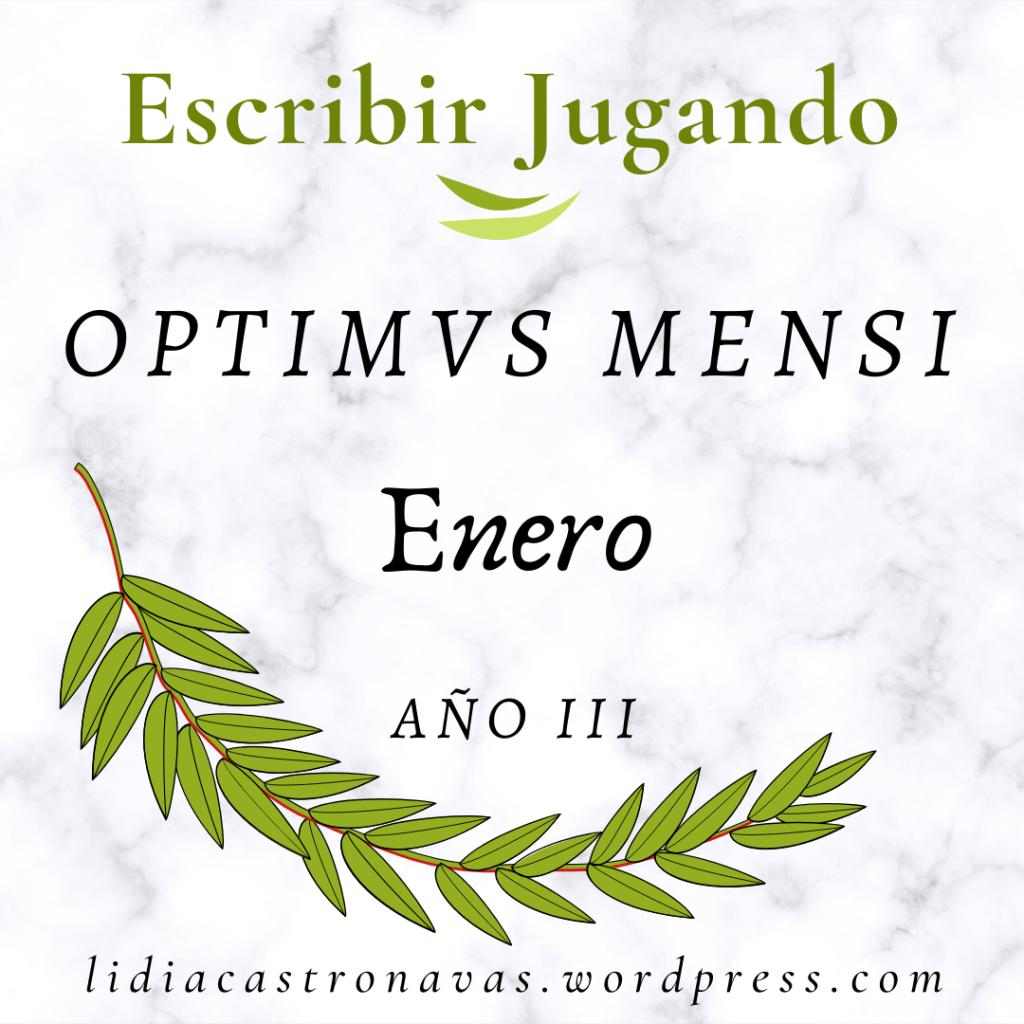 Cada mes se convoca el juego 'Escribir jugando' de microrrelatos y se concede al mejor el premio OPTIMUS MENSI