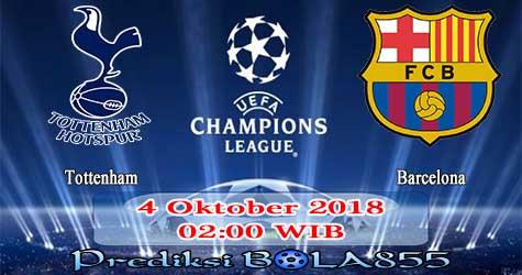 Prediksi Bola855 Tottenham vs Barcelona 4 Oktober 2018