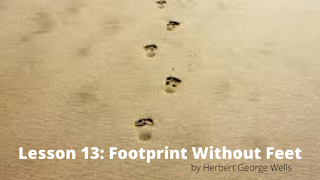 Footprint without Feet , Class 10 , Lesson 13 , Questions and Answers