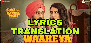 Waareya Lyrics | Translation | in English – Suraj Pe Mangal Bhari