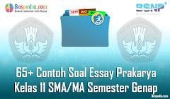 Lengkap - 65+ Contoh Soal Essay Prakarya Kelas 11 SMA/MA Semester Genap Terbaru