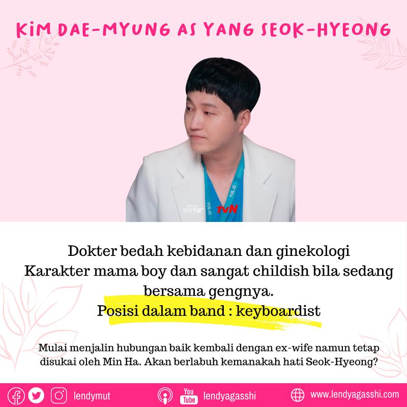 Kim Dae-Myung as Yang Seok-Hyeong dalam Drama Hospital Playlist cast