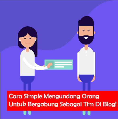 Cara Simple Mengundang Orang Untuk Bergabung Sebagai Tim Di Blog!