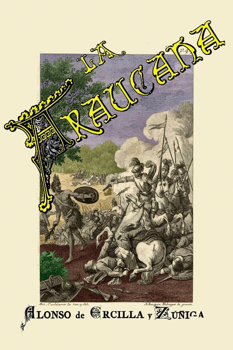 La araucana – Alonso de Ercilla y Zúñiga [MultiFormato]