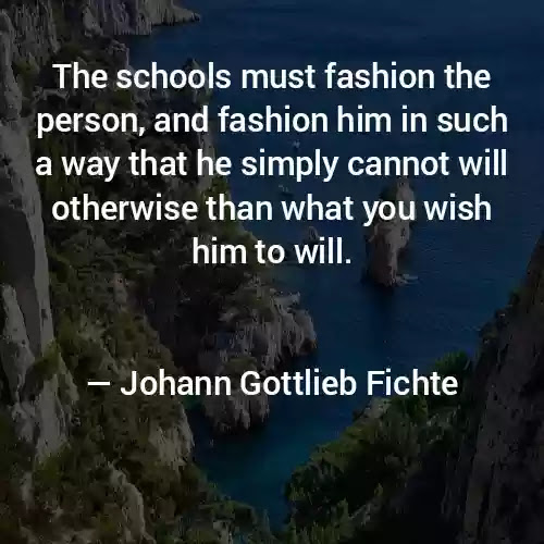 Johann Gottlieb Fichte Quotes in English