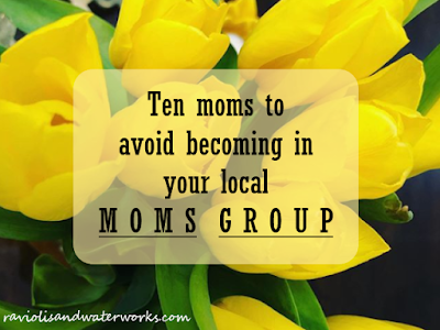 moms group dos and don'ts; how to act in a moms group