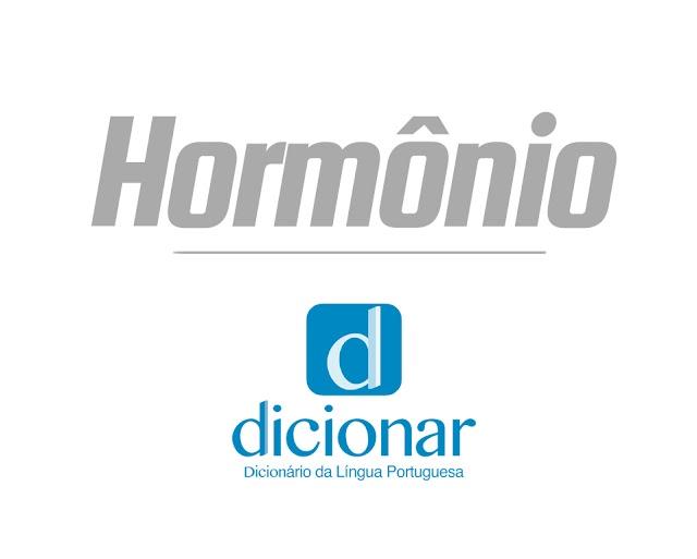 Significado de Hormônio