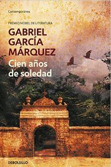 Cien años de soledad - Gabriel Garcia Marquez - Realismo magico